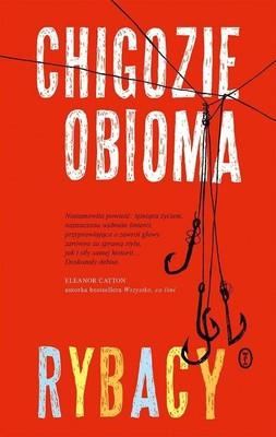 Chigozie Obioma - Rybacy / Chigozie Obioma - The Fishermen
