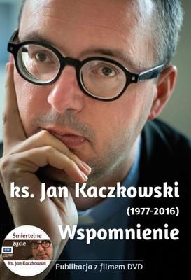 Mariola Chaberka - Ks. Jan Kaczkowski 1977-2016. Wspomnienie
