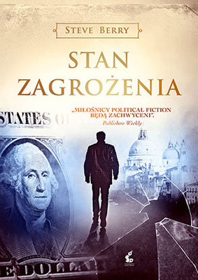 Steve Berry - Stan zagrożenia / Steve Berry - The Patriot Threat