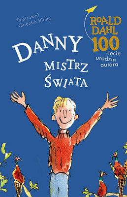 Roald Dahl - Danny. Mistrz świata