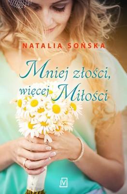 Natalia Sońska - Mniej złości, więcej miłości
