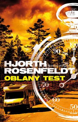 Michael Hjorth, Hans Rosenfeldt - Oblany test / Michael Hjorth, Hans Rosenfeldt - De underkända