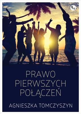 Agnieszka Tomczyszyn - Prawo pierwszych połączeń