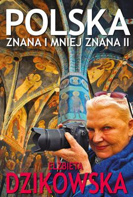 Elżbieta Dzikowska - Polska znana i mniej znana 2
