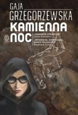 Gaja Grzegorzewska - Kamienna noc