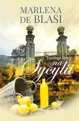 Marlena de Blasi - Tamtego lata na Sycylii / Marlena de Blasi - That Summer in Sicily