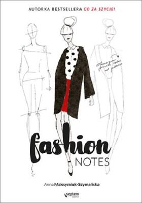 Anna Maksymiuk-Szymańska - Fashion notes