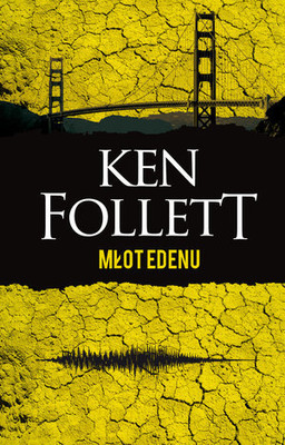 Ken Follett - Młot Edenu / Ken Follett - The Hammer Of Eden