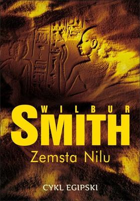 Wilbur Smith - Zemsta Nilu / Wilbur Smith - The Quest