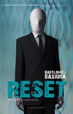 Bartłomiej Basiura - Reset
