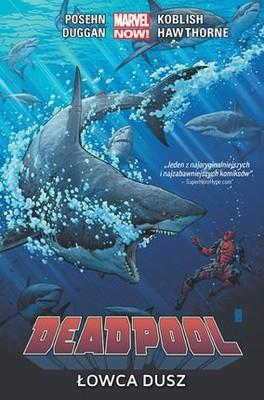 Brian Posehn, Gerry Duggan - Deadpool. Tom 2. Łowca dusz