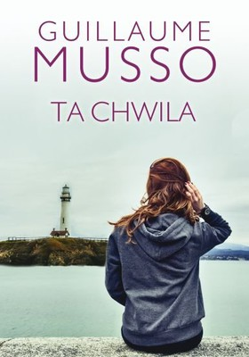 Guillaume Musso - Ta chwila / Guillaume Musso - L'instant Present