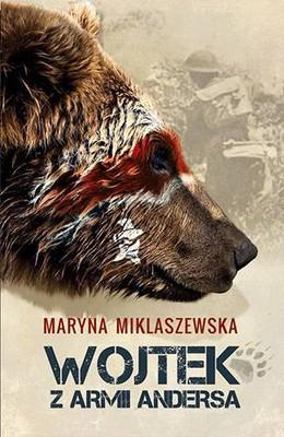 Martyna Miklaszewska - Wojtek z armii Andersa