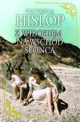 Victoria Hislop - Z widokiem na wschód słońca / Victoria Hislop - The Sunrise