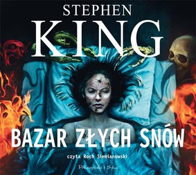 Stephen King - Bazar złych snów / Stephen King - The Bazaar of Bad Dreams