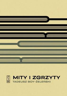 Tadeusz Boy-Żeleński - Mity i zgrzyty