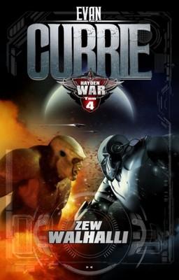 Evan Currie - Hayden War. Tom 4. Zew Walhalii / Evan Currie - The Valhalla Call