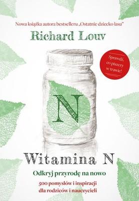 Richard Louv - Witamina N