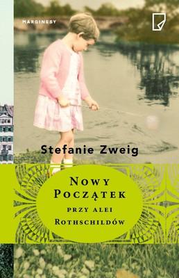 Stefanie Zweig - Rodzina Sternberg. Tom 4. Nowy początek na alei Rothschildów / Stefanie Zweig - Naubeginn in die Rothschildalle