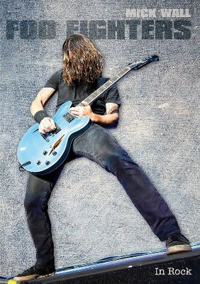 Mick Wall - Foo Fighters