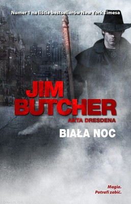 Jim Butcher - Akta Dresdena. Tom 9. Biała noc