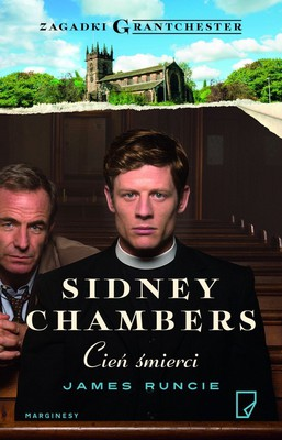 James Runcie - Sidney Chambers. Cień śmierci / James Runcie - Sidney Chambers and The Shadow of Death