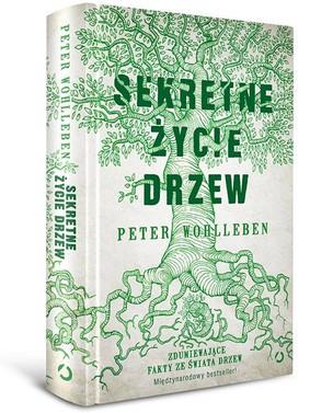 Peter Wohlleben - Sekretne życie drzew / Peter Wohlleben - Das geheime Leben der Bäume