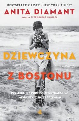 Anita Diamant - Dziewczyna z Bostonu / Anita Diamant - The Boston Girl