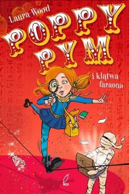 Laura Woods - Poppy Pym i klątwa faraona