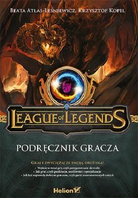 Beata Atłas-Leśniewicz, Krzysztof Kopel - League of Legends. Podręcznik gracza