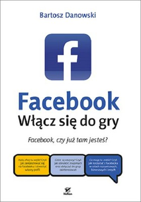 Bartosz Danowski - Facebook. Włącz się do gry