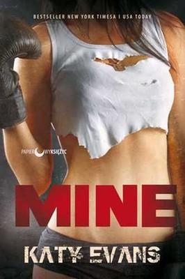 Katy Evans - Mine