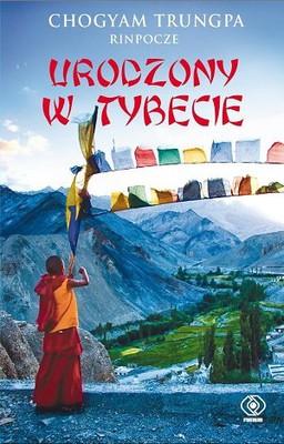 Chögyam Trungpa - Urodzony w Tybecie / Chögyam Trungpa - Born in Tibet