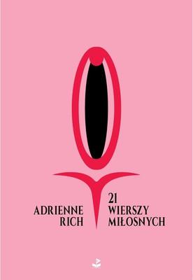 Adrienne Rich - 21 wierszy miłosnych