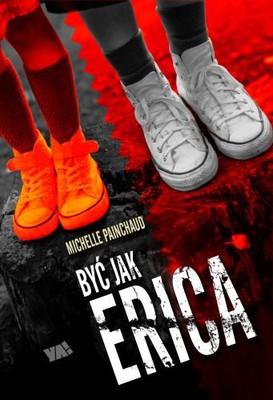 Michelle Painchaud - Być jak Erica / Michelle Painchaud - Pretending to Be Erica
