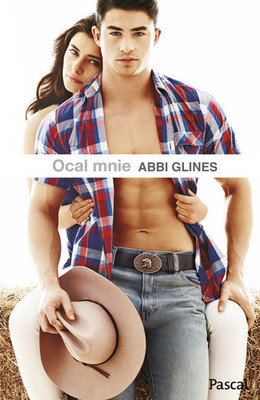 Abbi Glines - Ocal mnie / Abbi Glines - Save Me