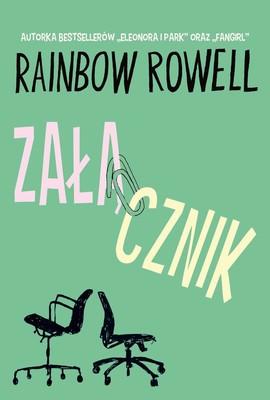 Rainbow Rowell - Załącznik / Rainbow Rowell - Attachments