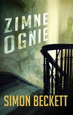 Simon Beckett - Zimne ognie / Simon Beckett - Where there's smoke
