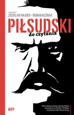 Zdzisław Najder, Roman Kuźniar - Piłsudski do czytania