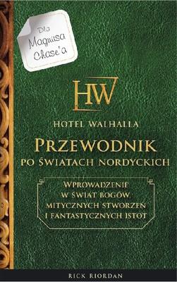 Rick Riordan - Hotel Walhalla. Przewodnik po nordyckich światach