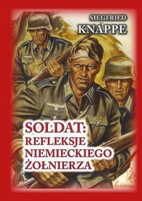 Siegfried Knappe - Soldat: refleksje niemieckiego żołnierza