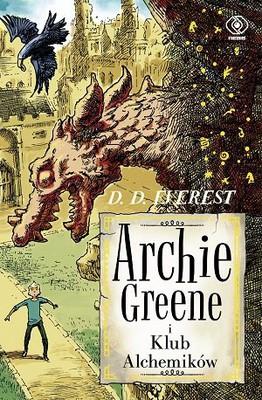 D.D. Everest - Archie Greene. Tom 2. Archie Greene i klub alchemików