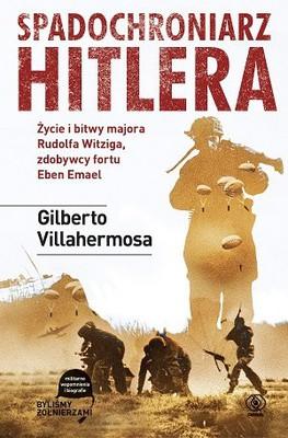 Gilberto Villahermosa - Spadochroniarz Hitlera / Gilberto Villahermosa - Hitler's Paratrooper