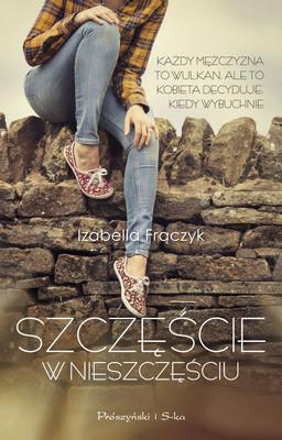 Izabella Frączyk - Szczęście w nieszczęściu