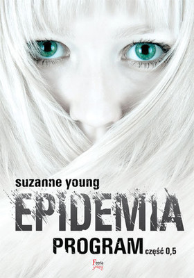 Suzanne Young - Epidemia. Tom 0,5 / Suzanne Young - Epidemic
