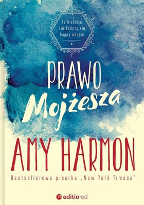Amy Harmon - Prawo Mojżesza / Amy Harmon - The Law of Moses