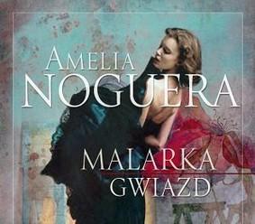 Amelia Noguera - Malarka gwiazd / Amelia Noguera - La Pintora de Estrellas