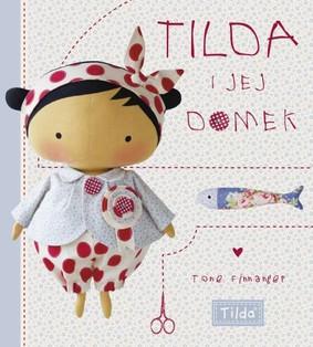 Tone Finnanger - Tilda i jej domek