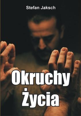 Stefan Jaksh - Okruchy życia