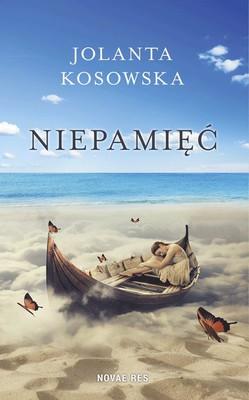 Jolanta Kosowska - Niepamięć